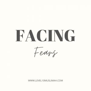 On Facing Fears