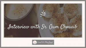 Interview with Sr. Oum Chouaib of Serene Lifestyle Coaching.