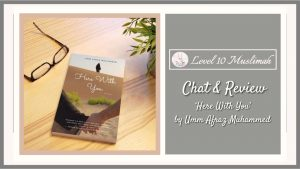 Chat & Review | Here With You by Umm Afraz Muhammed