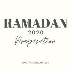 Ramadan 2020-Preparation