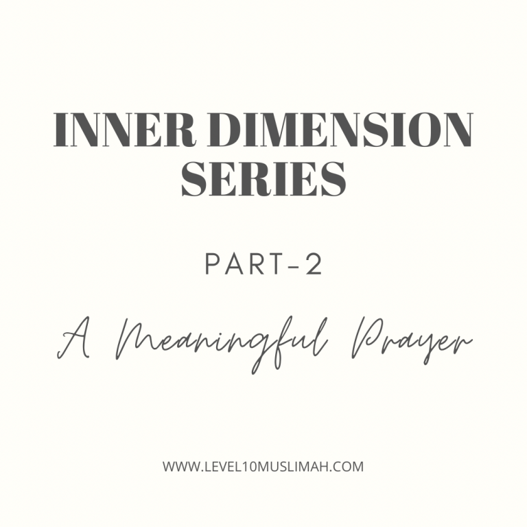 Inner Dimensions Series-Part 2 | A Meaningful Prayer