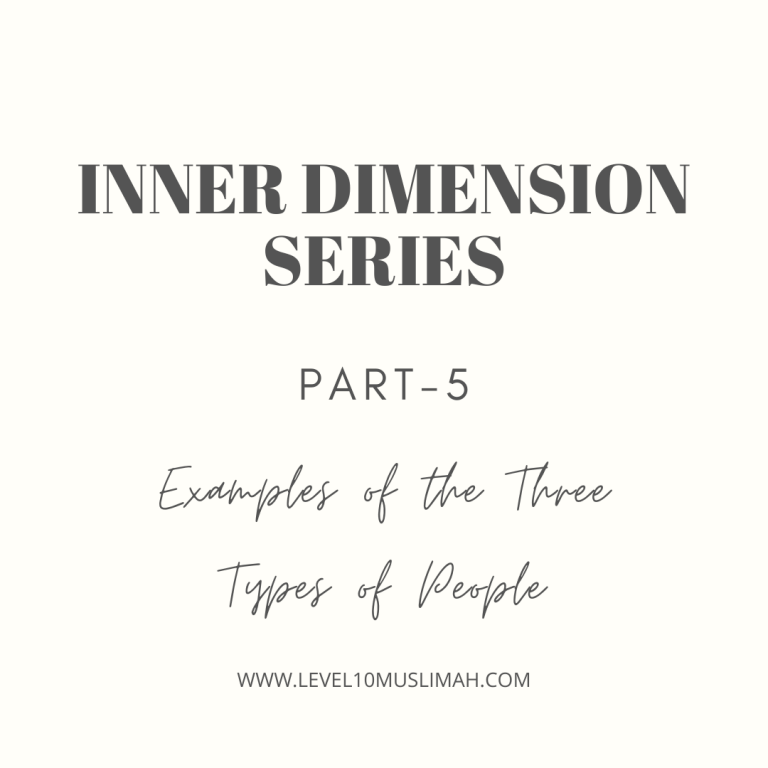 Inner Dimensions Series| Part 5 | Examples of the Three Types of People